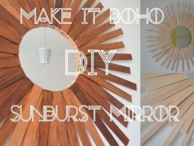 DIY Sunburst Mirror Sonnenspiegel - MAKE IT BOHO
