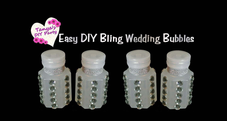 Easy DIY Bling Wedding.Party Bubbles - Tanya's DIY Party