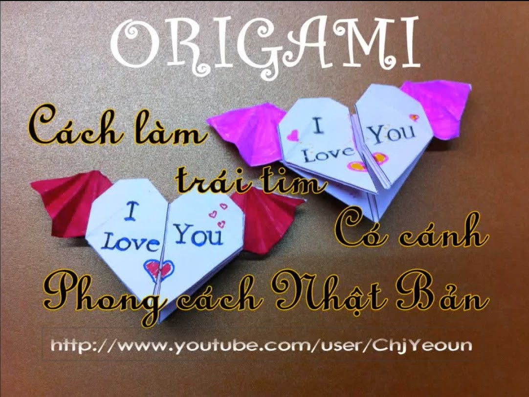[HD]♥Cách xếp trái tim có cánh-phong cách Nhật Bản ♥ Origami heart with wings