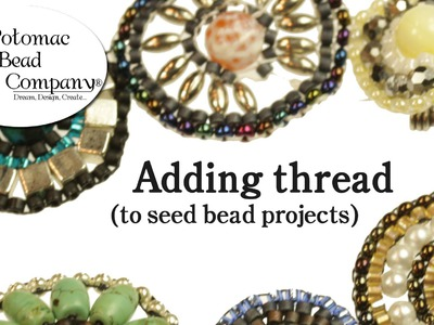 How to Add Thread (to beading projects)