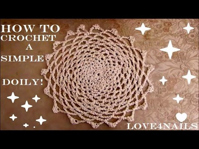 How To Crochet a Simple Classic Doily