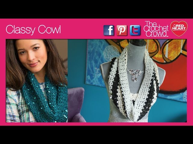 How To Crochet Classy Cowl
