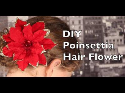 How To Make A Hair Flower Using Poinsettia | DIY Hair Flower Tutorial