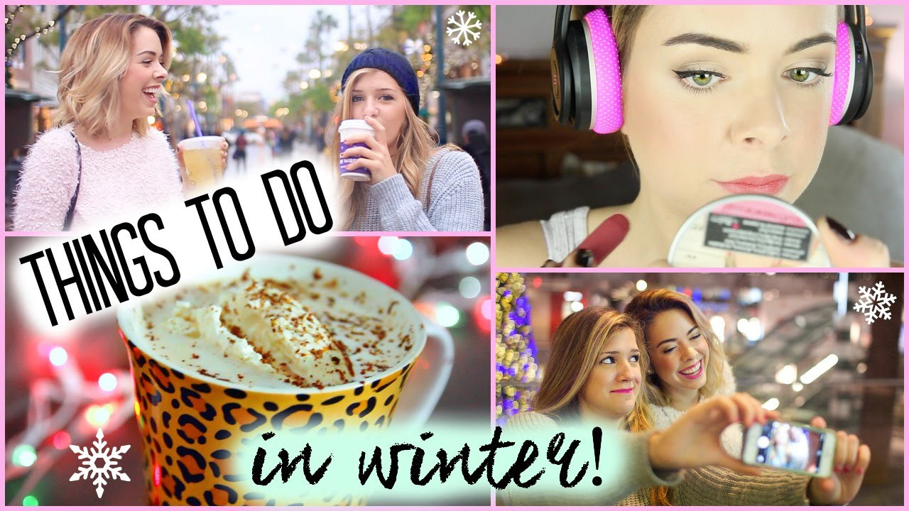 Things To Do In Winter! DIY Drinks, Makeup, Outfits & Hair!
