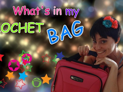 What's In My Bag?  My Crochet Travel Kit!