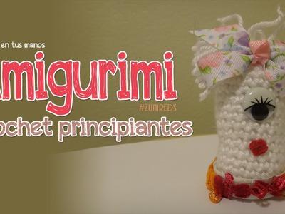 Amigurimis Básico ::Crochet Principiantes::