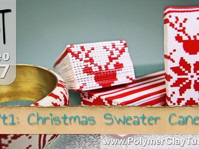 Christmas Sweater Cane Polymer Clay Tutorial (Intro)