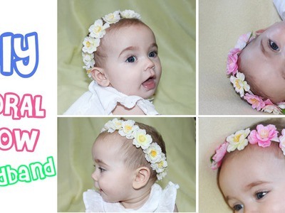 DIY ✿ floral crown.halo and headband ✿ Baby