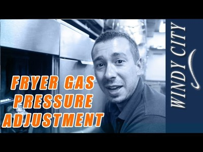 How to adjust the gas pressure on fryer tutorial DIY Windy City Restaurant Equipment Parts
