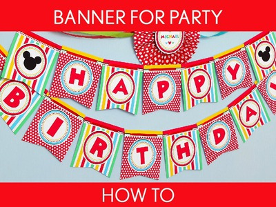 How to make : Banner For Party. Mouse Boy (Mickey) - B50
