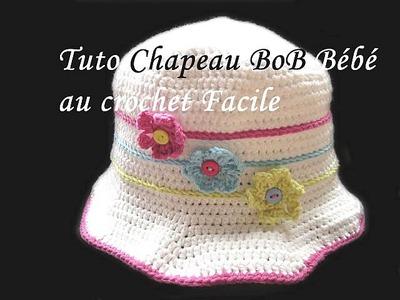 TUTO CHAPEAU BOB BEBE AU CROCHET PATTERN BABY HAT SUN CROCHET