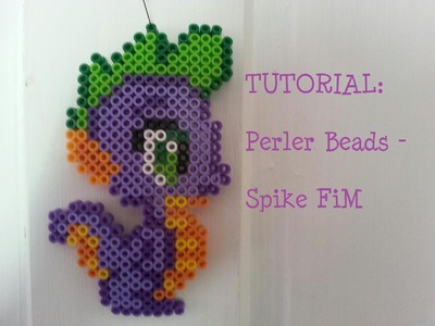 TUTORIAL: Spike FiM - Perler Beads DIY