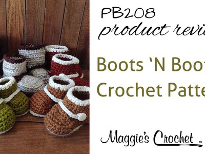 Boots 'n Booties Crochet Pattern Product Review PB208