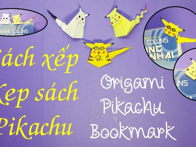 Cách xếp giấy kẹp sách Pikachu ♥ How to fold Origami Pikachu Bookmark