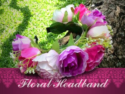 DIY: Floral Headband - Flower Crown Headband Tutorial