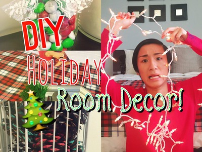 DIY Holiday Room Decorations + Easy Ways to Organize!