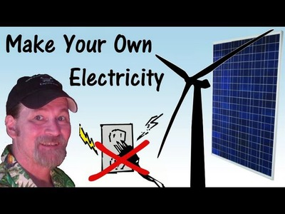 DIY Off Grid Self Sufficient Living Make Your Own Electricity - Pirate Lifestyle TV ™ Quickie 032