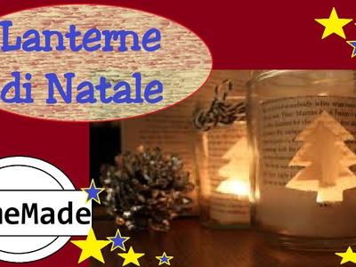 DIY - Speciale Natale - Lanterna Natalizia