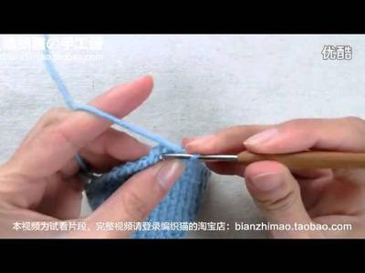 钩针编织教程           毛衣編織 圍巾 潮流 編織 方法 基本針法補 加減針 Woolen knit knitting  鈎針 入門
