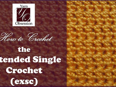 How to do the Extended Single Crochet (exsc) - Beginner Series