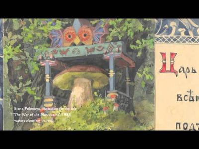 A Russian Fairytale: The Art and Craft of Elena Polenova