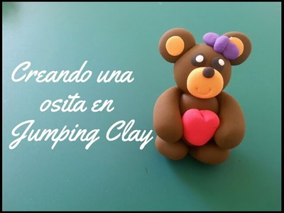 DIY Creando una osita de Jumping Clay — Polymer clay Teddy bear(tutorial)