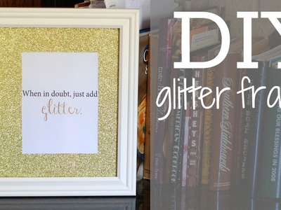 DIY Easy Glitter Frame