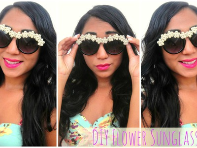 ♥ DIY Flower Sunglasses [Kendall Jenner Inspired] - #MakeitinMay! ♥