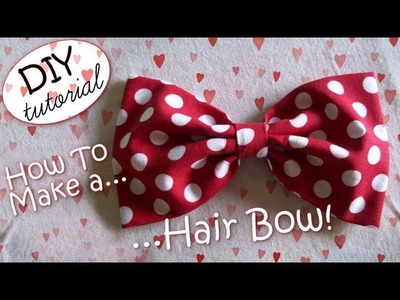 DIY: How To Make A Hair Bow - ✂ - Tutorial: Come Realizzare un Fiocco per Capelli