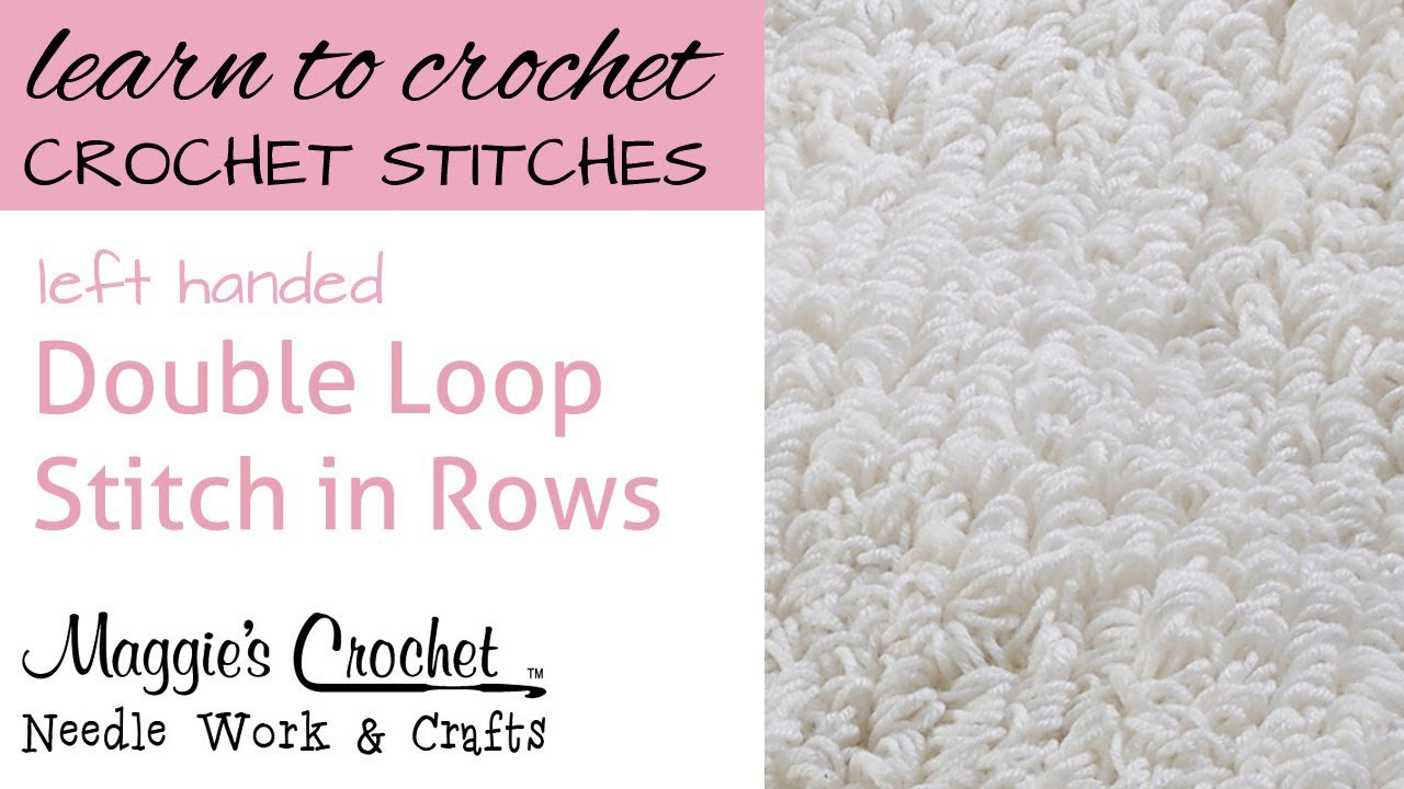 Double Loop Stitch in Rows - Left Handed