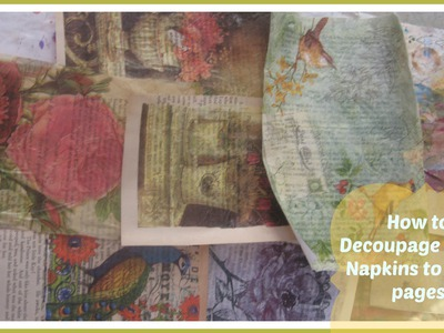 How Decoupage Paper Napkins To Book Pages.Mixed Media Napkin Art project