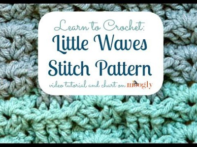 How to Crochet: Little Waves Stitch Pattern