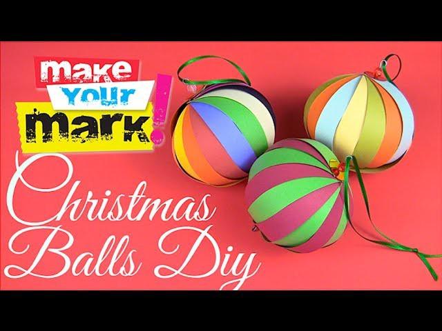 How to Make Christmas Balls!