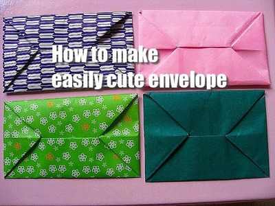 How to make easily cute envelope with Origami