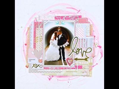 How to Scrapbook - True Love