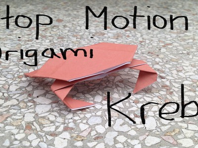 Stop Motion Origami Krebs