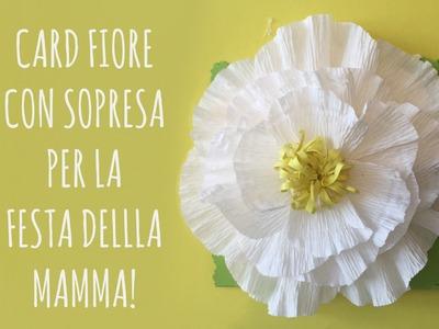 Card Fiore con Sorpresa per la Festa della Mamma! (Scrapbooking) Arte per Te