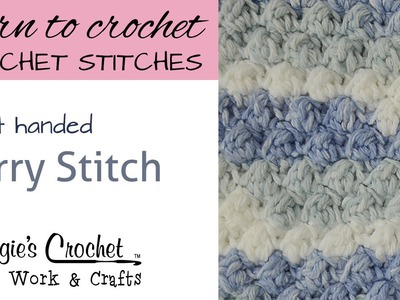 Crochet Stitches - Berry Stitch - Free Crochet Pattern Right Handed