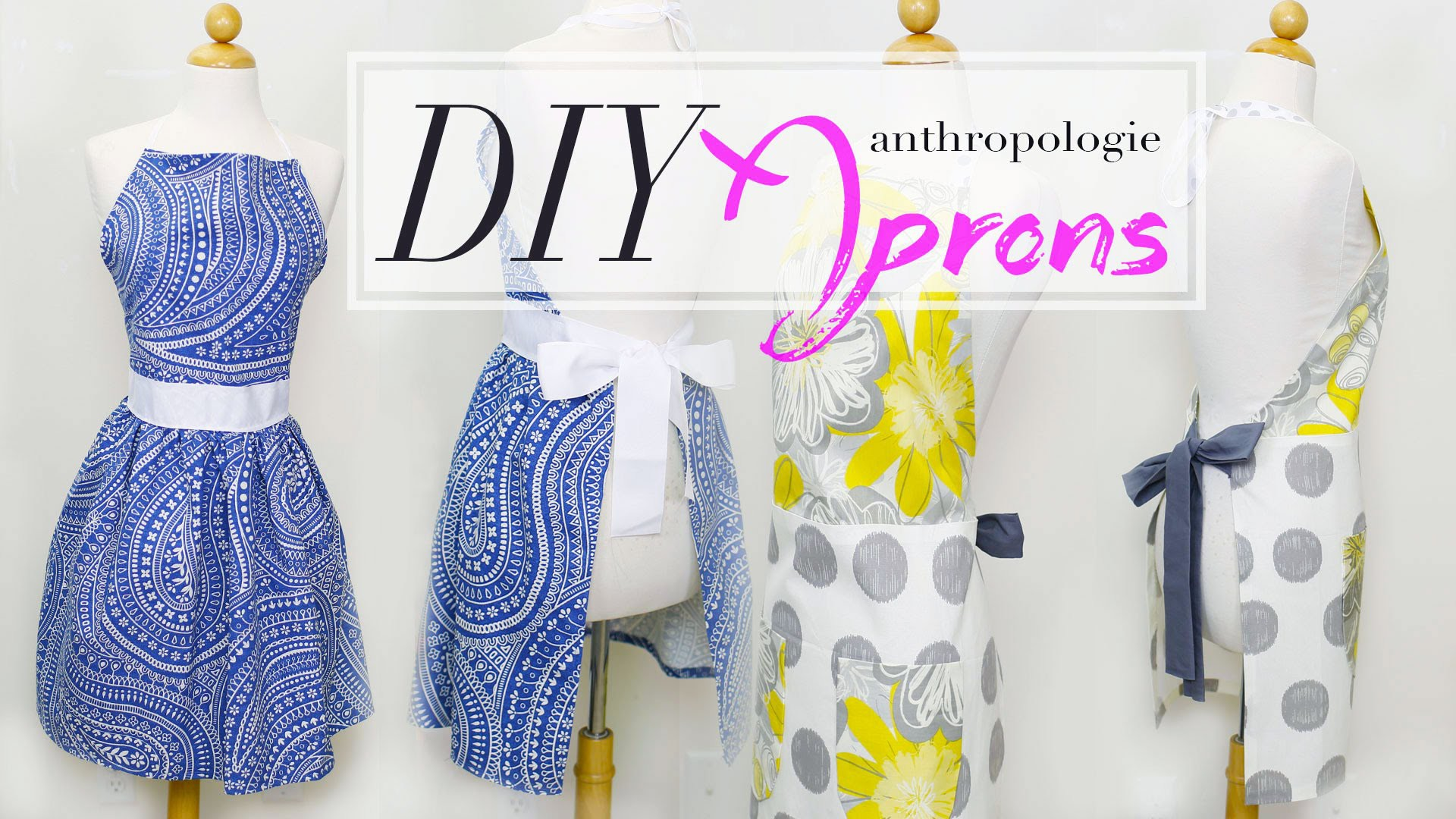 DIY Anthropologie Aprons w. MyCupcakeAddiction | ANNEORSHINE