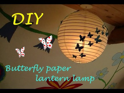 DIY Butterfly paper lantern lamp