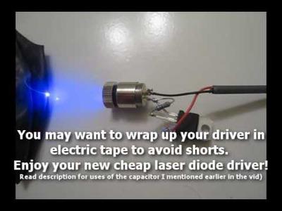 DIY: Make a $3 Laser Diode Driver!