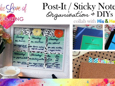 How I Use Sticky.Post-it Notes to Organize (Collab) plus DIY Ideas