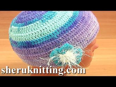 How to Crochet Hat Tutorial 2 Part 3 of 3 Handmade Crochet Female Hat