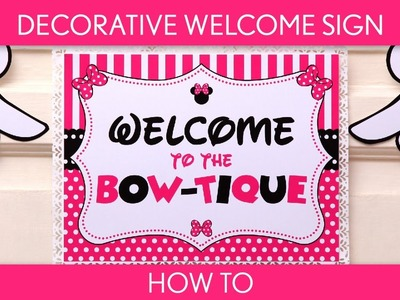 How to make : Decorative Welcome Sign ( Birthday Party ). Mouse Girl - B51
