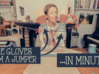 How to make gloves from a jumper. sweater - in minutes!