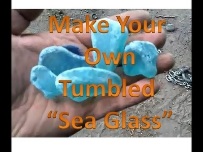 How to make your own sea glass!