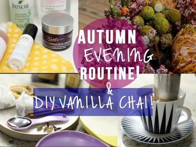My Autumn Evening Routine & DIY Vanilla Chai Latte!