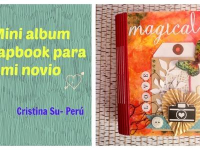 Regalo para mi novio - MINI ALBUM SCRAPBOOK. Cristina Su - Perú