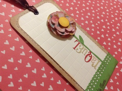 TUTORIAL Idea día de mamá Separador.BookMark Mother's day Scrapbook