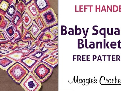 Baby Squares Blanket Free Crochet Pattern - Left Handed